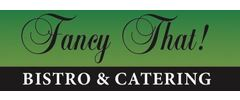 Fancy That Bistro & Catering Logo