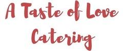 A Taste of Love Catering Logo