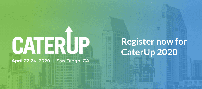 Register for CaterUp 2020 in San Diego
