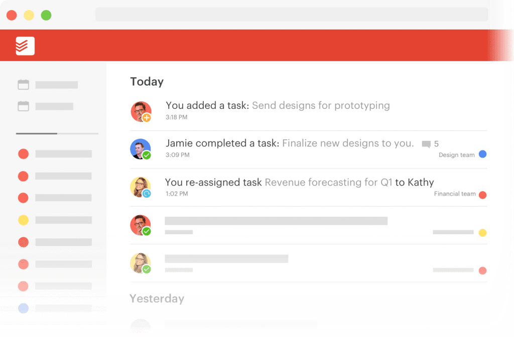 Todoist is an online task management tool that helps keep track of your workflow.
