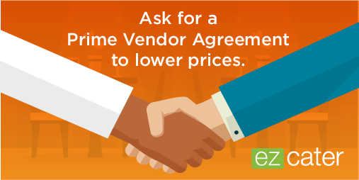 Ask for a prime vendor agreement